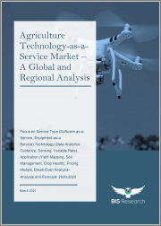 Agriculture Technology-as-a-Service Market-A Global & Regional Analysis: Focus on Service Type (Software-as-a-Service, Equipment-as-a Service),Technology, Application, Pricing Models, Break-Even Analysis-Analysis & Forecast, 2020-2025