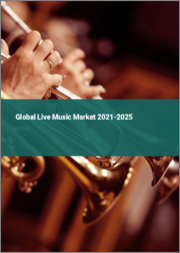 Global Live Music Market 2021-2025
