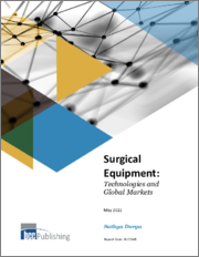 Surgical Equipment: Technologies and Global Markets