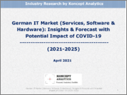 German IT Market (Services, Software & Hardware): Insights & Forecast with Potential Impact of COVID-19 (2021-2025)