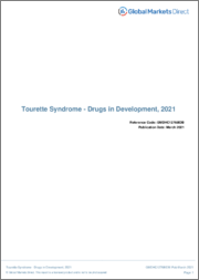 Tourette Syndrome (Central Nervous System) - Drugs in Development, 2021