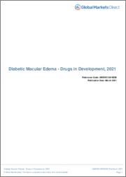 Diabetic Macular Edema (Metabolic Disorder) - Drugs in Development, 2021