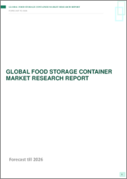 Global Food Storage Container Market- By Material ;By Type ;By Product ; By Application ;By Region ; Trend Analysis, Competitive Market Share & Forecast, 2018-2026