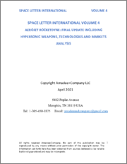 Space Letter International Volume 4: Aerojet Rocketdyne: Final Update Including Hypersonic Weapons, Technologies and Markets Analysis