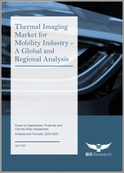 Thermal Imaging Market for Mobility Industry - A Global and Regional Analysis: Focus on Applications, Products, and Country-Wise Assessment - Analysis and Forecast, 2020-2025