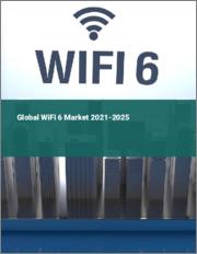 Global Wi-Fi 6 Market 2021-2025