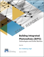 Building-Integrated Photovoltaics (BIPV): Technologies and Global Markets