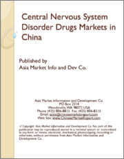Central Nervous System Disorder Drugs Markets in China