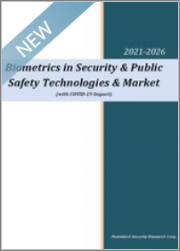 Biometrics in Security & Public Safety Technologies & Market (with COVID-19 Impact) 2021-2026: Global Biometrics in Public Safety to Reach $15 Billion by 2026