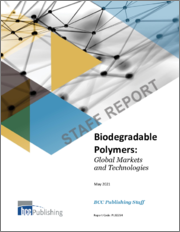 Biodegradable Polymers: Global Markets and Technologies