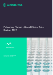Pulmonary Fibrosis - Global Clinical Trials Review, H1, 2021