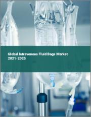 Global Intravenous Fluid Bags Market 2021-2025