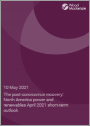 The Post-Coronavirus Recovery: North America Power and Renewables April 2021 Short-Term Outlook