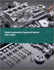 Global Automotive Camshaft Market 2021-2025
