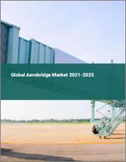 Global Aerobridge Market 2021-2025