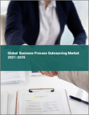 Global Business Process Outsourcing Market 2021-2025