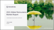 Global Reinsurance Market Outlook, 2021 Update - Market Analysis, Key Trends, Competitive Intelligence, Drivers, Challenges, Regulatory Overview and Developments