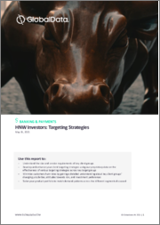 Targeting and Servicing High Net Worth (HNW) Investors - Strategies, Investment Behaviors, Investor Proclivities with regards to Risk, Loyalty, and Product Uptake