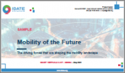 Mobility of the Future: The Driving Forces that are Shaping the Mobility Landscape
