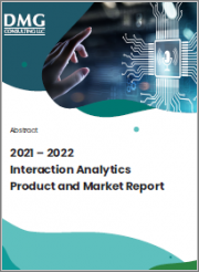 2021-2022 Interaction Analytics Product and Market Report
