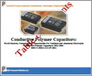 Conductive Polymer Capacitors: World Markets, Technologies & Opportunities For Tantalum and Aluminum Electrolytic Conductive Polymer Capacitors: 2021-2026