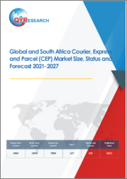 Global and South Africa Courier, Express and Parcel (CEP) Market Size, Status and Forecast 2021-2027