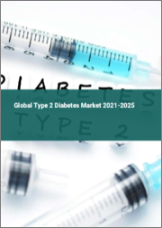 Global Type 2 Diabetes Market 2021-2025