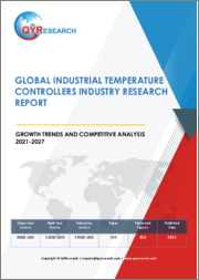 Global Industrial Temperature Controllers Industry Research Report Growth Trends and Competitive Analysis 2021-2027