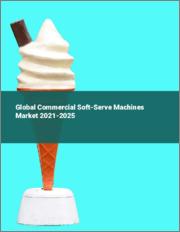 Global Commercial Soft-Serve Machines Market 2021-2025