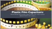 Plastic Film Capacitors: World Markets, Technologies & Opportunities: 2021-2026