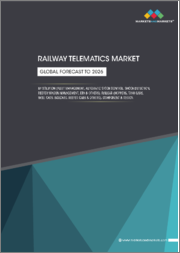 Railway Telematics Market by Solution (Fleet Management, Automatic Stock Control, Shock Detection, Reefer Wagon Management, ETA), Railcar (Hoppers, Tank Cars, Well Cars, Boxcars, Reefer Cars), Component & Region - Global Forecast to 2026