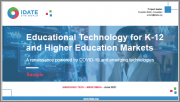 Educational Technology for K-12 and Higher Education Markets: A Renaissance Powered by COVID-19 and Emerging Technologies