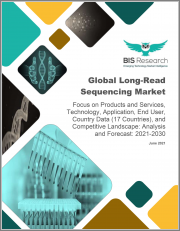 Global Long-Read Sequencing Market: Focus on Products and Services, Technology, Application, End User, Country Data (17 Countries), and Competitive Landscape - Analysis and Forecast, 2021-2030
