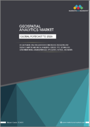 Geospatial Analytics Market by Component, Solution (Geocoding and Reverse Geocoding and Thematic Mapping and Spatial Analytics), Service, Type, Technology, Deployment Mode, Organization Size, Application, Vertical, and Region - Global Forecast to 2026