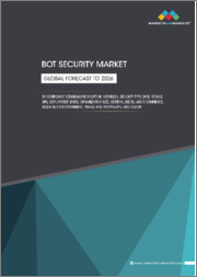 Bot Security Market by Component (Standalone Solution, Services), Security Type (Web, Mobile, API), Deployment Mode, Organization Size, Vertical (Retail & E-commerce, Media and Entertainment, Travel and Hospitality) and Region - Global Forecast to 2026