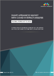 Smart Appliances Market with COVID-19 Impact Analysis by Offering, Products (Smart Washer, Smart A.C, Smart Dryer, Smart Refrigerator, Smart Cooktop, Smart ), Services, Technology, End-User-Industry, and Geography - Global Forecast to 2026