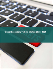 Global Secondary Tickets Market 2021-2025