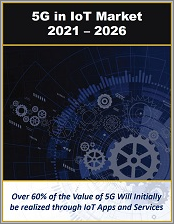 5G in IoT by Connectivity, Infrastructure, Sensors, Devices (Type, Sector, Verticals), and Things 2021 - 2026
