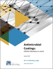 Antimicrobial Coatings: Global Markets to 2026