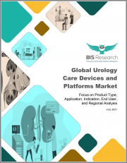 Global Urology Care Devices and Platforms Market: Focus on Product Type, Application, Indication, End User, and Regional Analysis