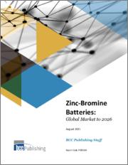 Zinc-Bromine Batteries: Global Market to 2026