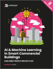 AI & Machine Learning in Smart Commercial Buildings: Global Market Prospects from 2020 to 2025