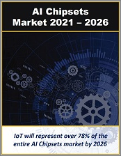 AI Chipsets for Wireless Networks and Devices, Cloud and Next Generation Computing, IoT, and Big Data Analytics 2021 - 2026