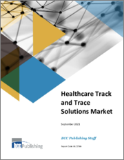 Healthcare Track and Trace Solutions Market
