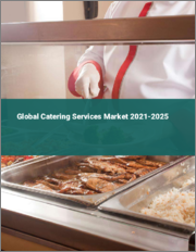 Global Catering Services Market 2021-2025