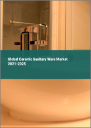 Global Ceramic Sanitary Ware Market 2021-2025