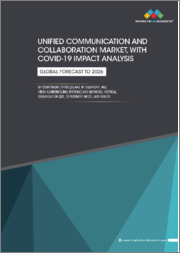 Unified Communication and Collaboration Market with COVID-19 Impact Analysis, by Component (Types (UCaaS, IP Telephony, and Video Conferencing Systems) and Services), Vertical, Organization Size, Deployment Mode, and Region - Global Forecast to 2026