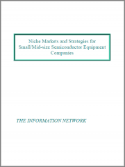 Niche Markets and Strategies for Small/Mid-size Semiconductor Equipment Companies