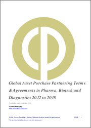 Global Asset Purchase Partnering Terms and Agreements in Pharma, Biotech and Diagnostics 2014 to 2019