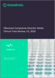 Obsessive-Compulsive Disorder Global Clinical Trials Review, H2, 2020